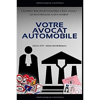 VOTRE AVOCAT AUTOMOBILE: L'EXPERT EN DROIT ROUTIER, C'EST VOUS !