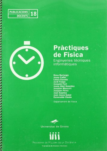 Descargar Libro Pràctiques de física: Enginyeries tècniques informàtiques (Publicacions Docents) de Joan Josep Suñol Martínez
