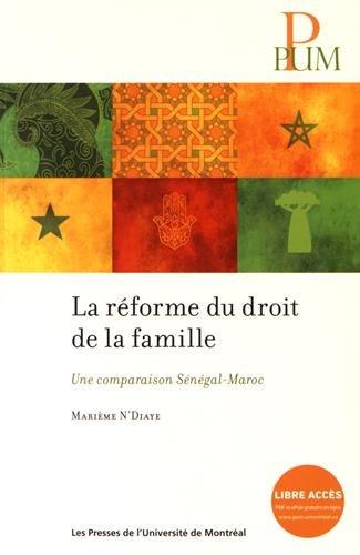 La réforme du droit de la famille : Une comparaison Sénégal-Maroc