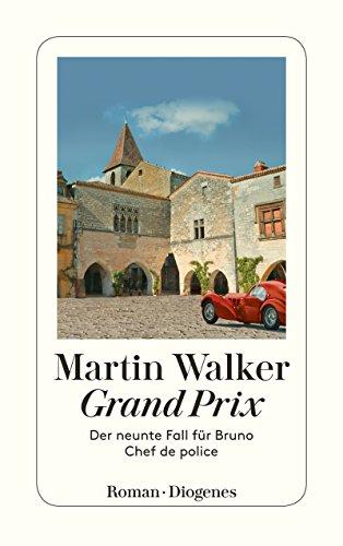 Buchseite und Rezensionen zu 'Grand Prix: Der neunte Fall für Bruno, Chef de police' von Martin Walker