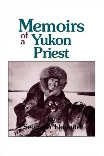 Memoirs of a Yukon Priest
