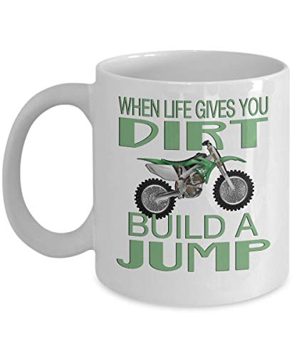 Dirtbike Coffee Mug - When Life Gives You Dirt Build a Jump - Sports Theme Gift - 11 oz Ceramic Cup