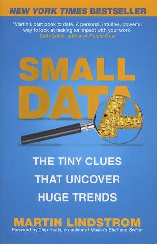 small-data-the-tiny-clues-that-uncover-huge-trends-new-york-times-bestseller