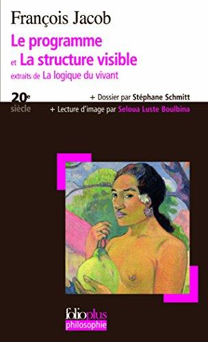 Le programme - La structure visible par François Jacob (1920-2013)