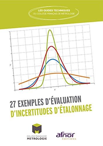 27 exemples d'évaluation d'incertitudes d'étalonnage