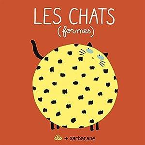"""Afficher """"Les chats (formes)"""""""