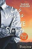 Las Vegas Love Storys Band 1+2: 2 Romane in einem Bundle