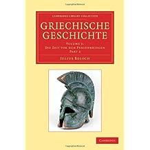 Griechische Geschichte 4 Volume Set in 8 Paperback Parts: Griechische Geschichte (Cambridge Library Collection - Classics)