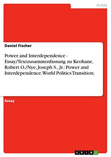 Power And Interdependence Essaytextzusammenfassung Zu Keohane