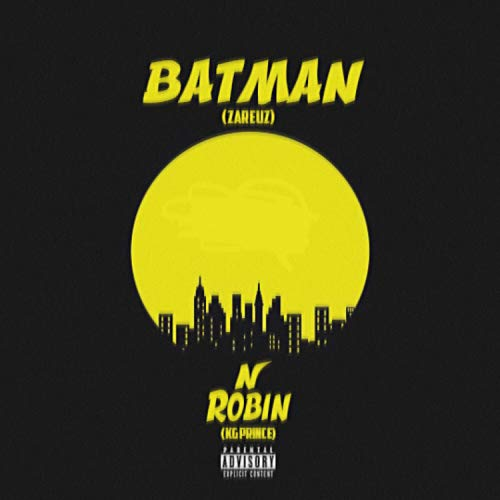 Batman N Robin (feat. KG Prince) [Explicit]