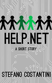 Help.net: a short story (English Edition) de [Costantini, Stefano]