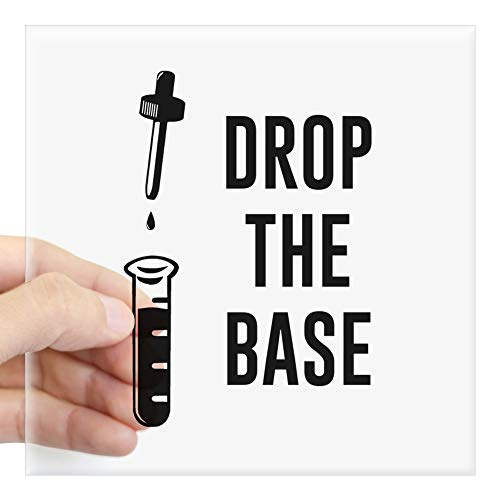 CafePress Drop The Bass Chemistry Base Aufkleber Small - 3x3 farblos (Etiketten Wasserflaschen Für Benutzerdefinierte)