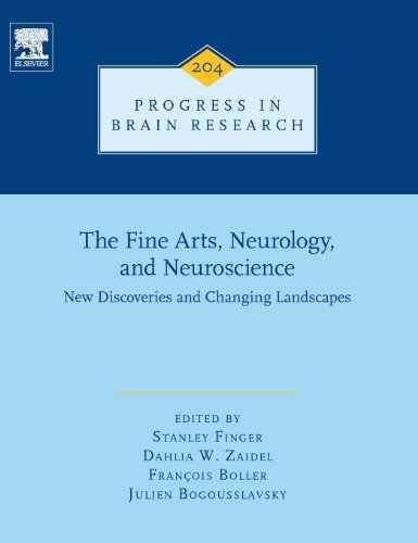 The Fine Arts, Neurology, and Neuroscience: New Discoveries and Changing Landscapes (Progress in Brain Research) (2013-09-26)
