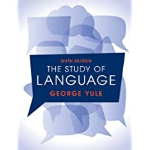 The Study of Language 6th Edition
