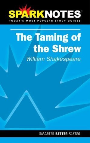 spark-notes-the-taming-of-the-shrew-by-william-shakespeare-2002-07-15