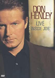 Don Henley Live - Inside Job