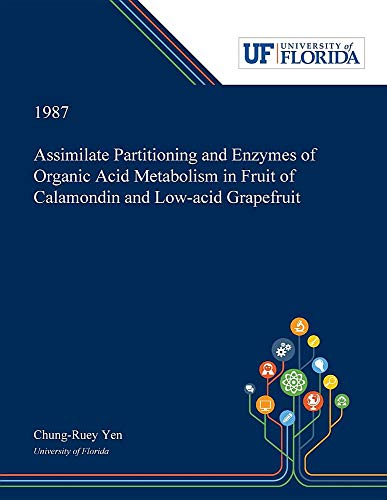 Assimilate Partitioning and Enzymes of Organic Acid Metabolism in Fruit of Calamondin and Low-acid Grapefruit