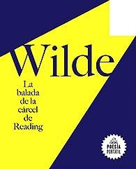 La balada de la cárcel de Reading par Oscar Wilde