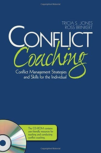 Conflict Coaching: Conflict Management Strategies and Skills for the Individual by Jones, Tricia S., Brinkert, Ross (2007) Hardcover