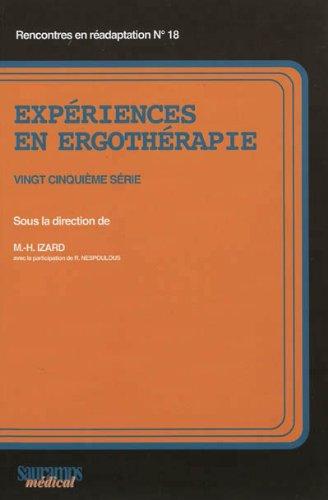 Expériences en ergothérapie : 25e série