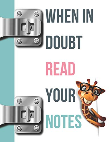 When In Doubt Read Your Notes: Funny Giraffe College Ruled Composition Writing Notebook