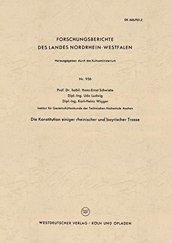 Die Konstitution einiger rheinischer und bayrischer Trasse (Forschungsberichte des Landes Nordrhein-Westfalen) (German Edition)