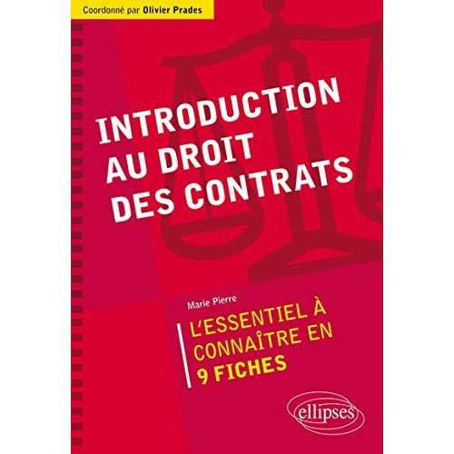 Introduction au Droit des Contrats l'Essentiel à Connaître en 9 Fiches