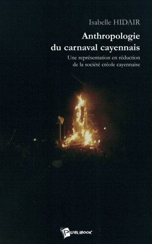 Anthropologie du Carnaval Cayennais