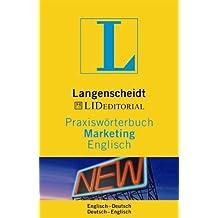Langenscheidt Praxiswörterbuch Marketing Englisch: In Kooperation mit LID Editorial, Englisch-Deutsch/Deutsch-Englisch (Langenscheidt Praxiswörterbücher)