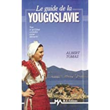 Le guide de la yougoslavie