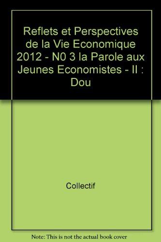 Reflets et Perspectives de la Vie Economique 2012/3