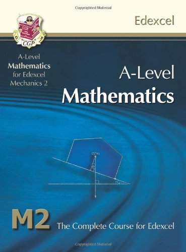 A2-Level Maths for Edexcel - Mechanics 2: Student Book by CGP Books (6-Sep-2012) Paperback