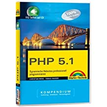 PHP 5.1 Kompendium - eBook auf CD-ROM: Dynamische Websites professionell programmieren (M+T eBooks)