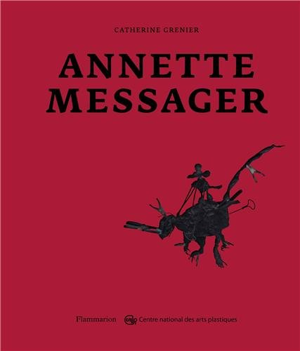 Annette Messager par Catherine Grenier