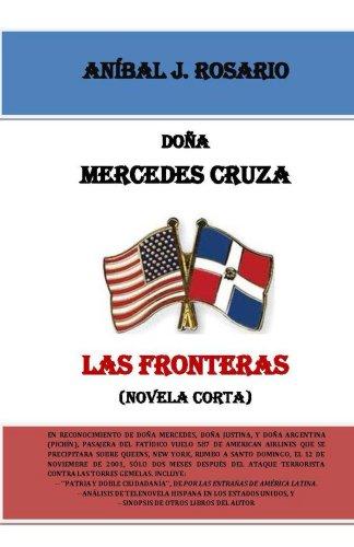 Doña Mercedes cruza las fronteras por Aníbal J.  Rosario