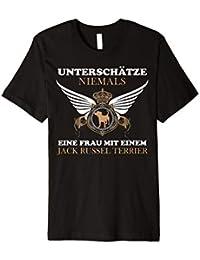 Jack Russel T-Shirt   Unterschätze nie Frau Hund Geshenk