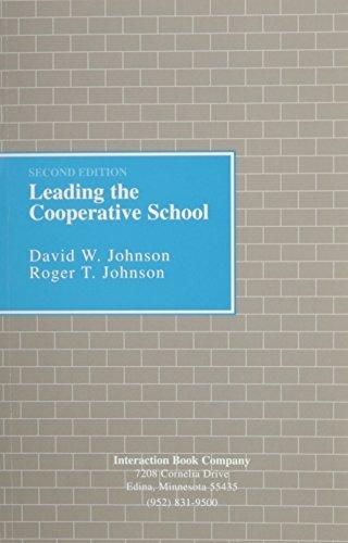Leading the Cooperative School by David W. Johnson (1994-06-01)
