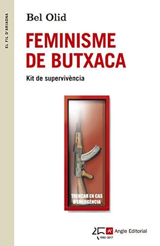 Descargar Libro Feminisme de Butxaca (El fil d'Ariadna) de Bel Olid Báez