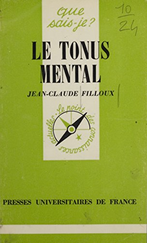 Le Tonus mental (Que sais-je ? t. 474)