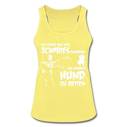 Ich würde dich vor Zombies schubsen um meinen Hund zu retten ! Weiß