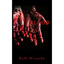 Blood (BLOOD Trilogy Book 1) (English Edition)
