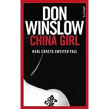 China Girl: Neal Careys zweiter Fall (Neal-Carey-Serie 2)