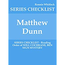 Matthew Dunn - SERIES CHECKLIST - Reading Order of WILL COCHRANE, BEN SIGN MYSTERY (English Edition)