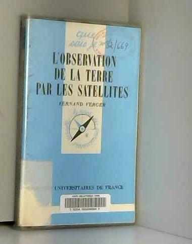 L'Observation de la Terre par les satellites