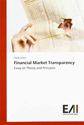 Financial Market Transparency: Essay on Financial Markets Theory