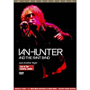Ian Hunter and the Rant Band - Just another Night - Live at the Astoria, London