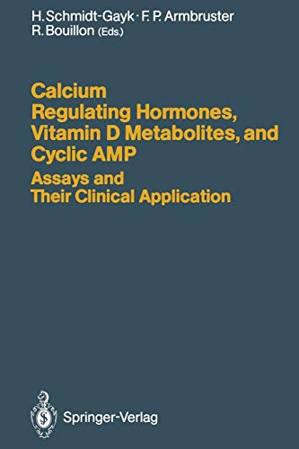 Calcium Regulating Hormones, Vitamin D Metabolites, and Cyclic Amp Assays and Their Clinical Application