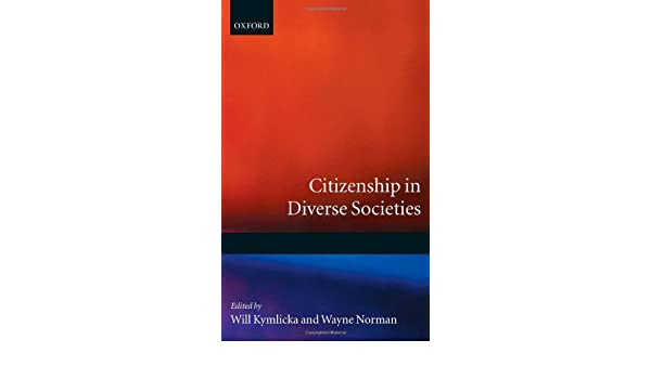 Citizenship in diverse societies ebook will kymlicka wayne citizenship in diverse societies ebook will kymlicka wayne norman amazon kindle store fandeluxe Image collections
