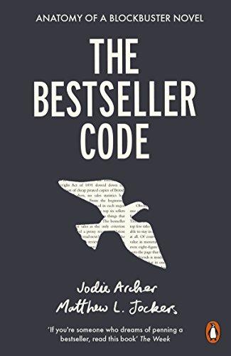 The Bestseller Code: Anatomy of the Blockbuster Novel (English Edition)
