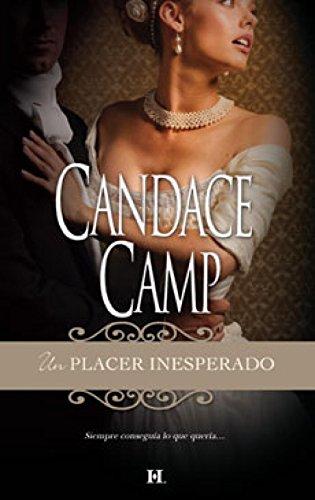 Un placer inesperado: Candace Camp Los Moreland (4) (Harlequin Sagas)